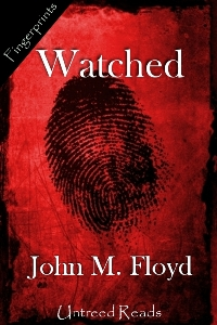 Watched by John M. Floyd