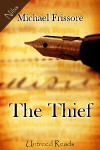 The Thief by Michael Frissore